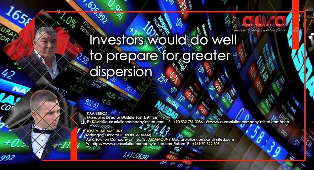 Los inversores harían bien en prepararse para una mayor dispersión: Aura Solution Company Limited