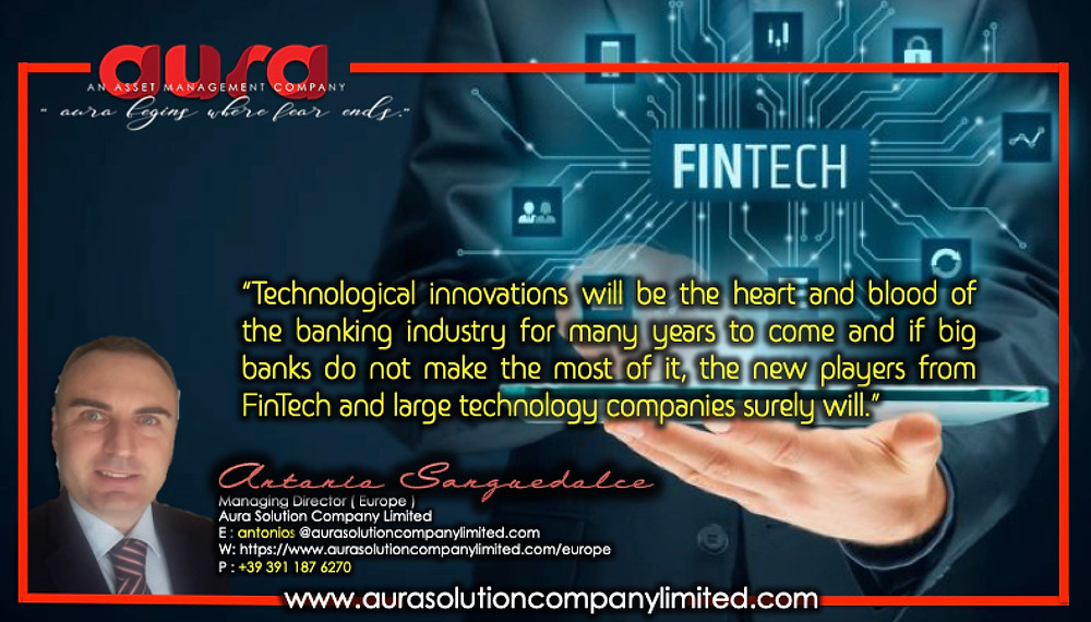The FinTech Revolution : Antonio Sanguedolce : Aura Solution Company Limited