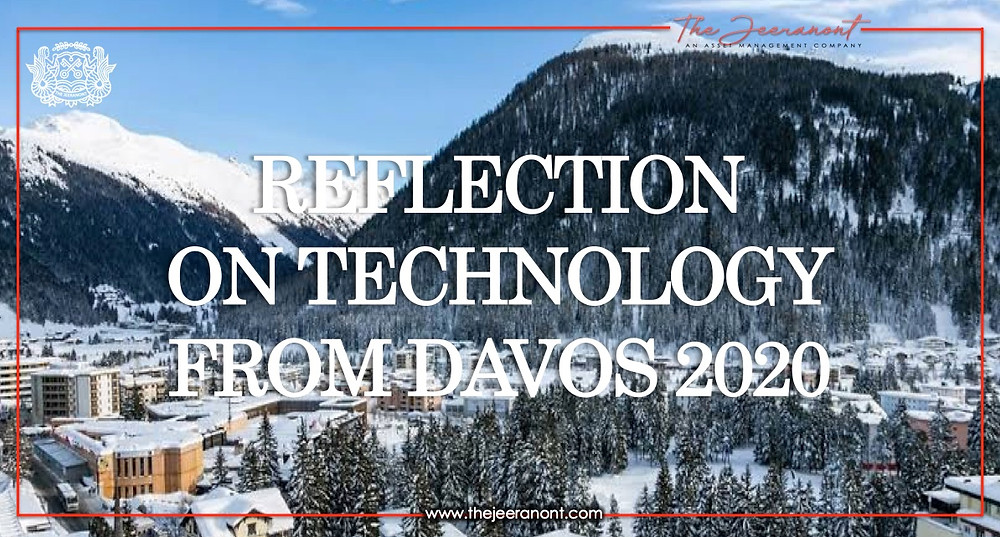 Reflections on technology from Davos 2020 : the Jeeranont