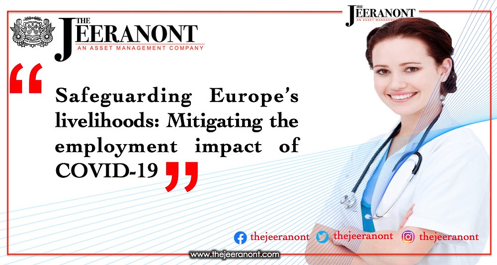 Safeguarding Europe's livelihoods: Mitigating the employment impact of COVID-19 : The Jeeranont