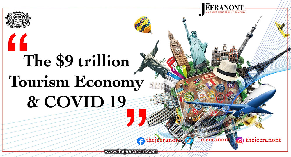 The $9 Trillion Tourism Economy & COVID 19 : The Jeeranont