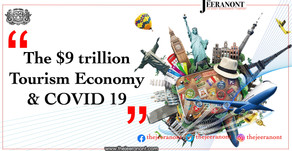 The $9 Trillion Tourism Economy & COVID 19 : The Jeeranont