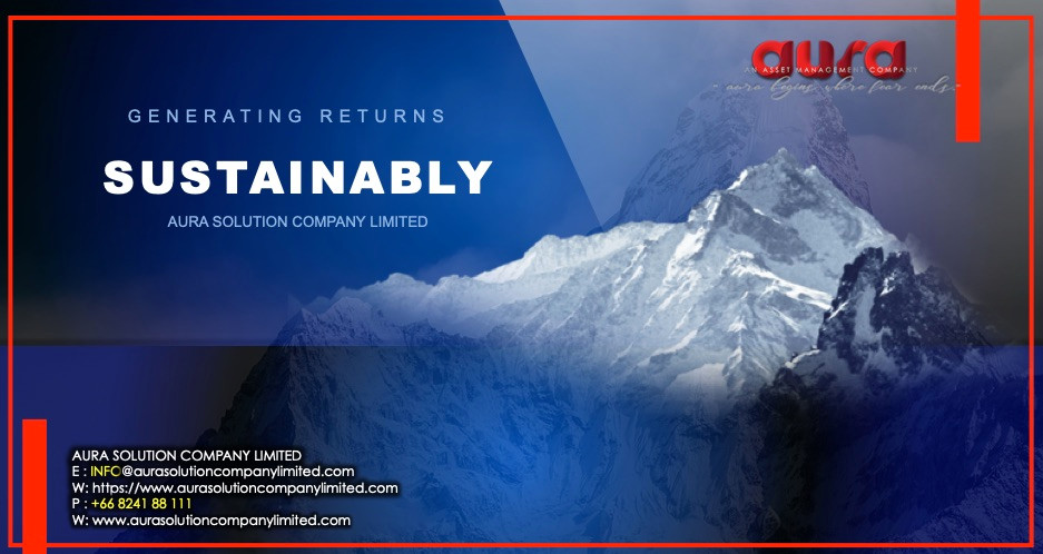 Generating Returns Sustainably . : Aura Solution Company Limited