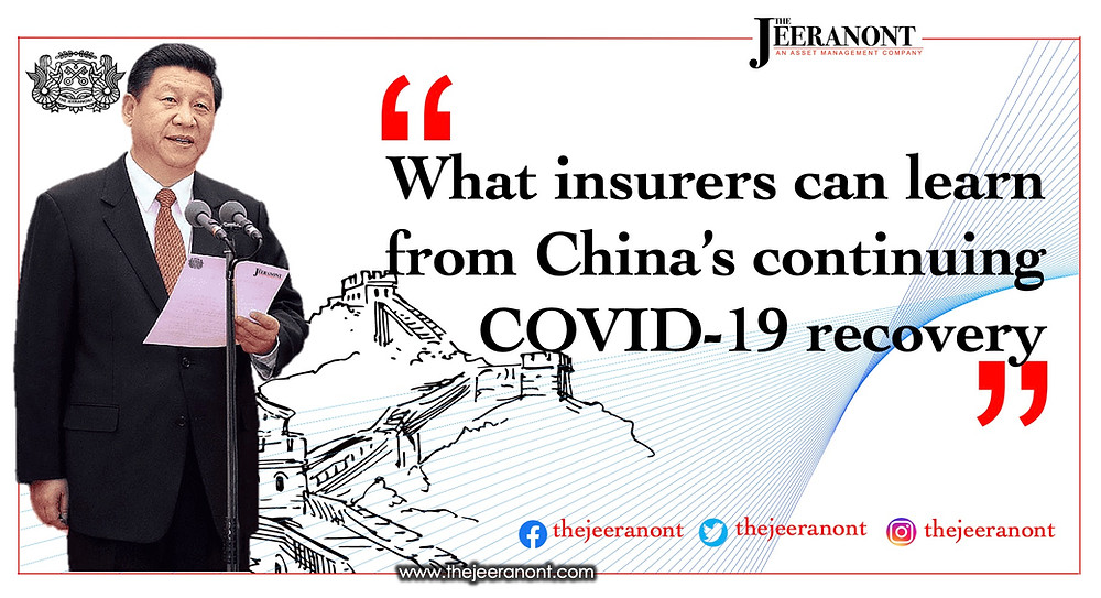 What insurers can learn from China's continuing COVID-19 recovery: The Jeeranont