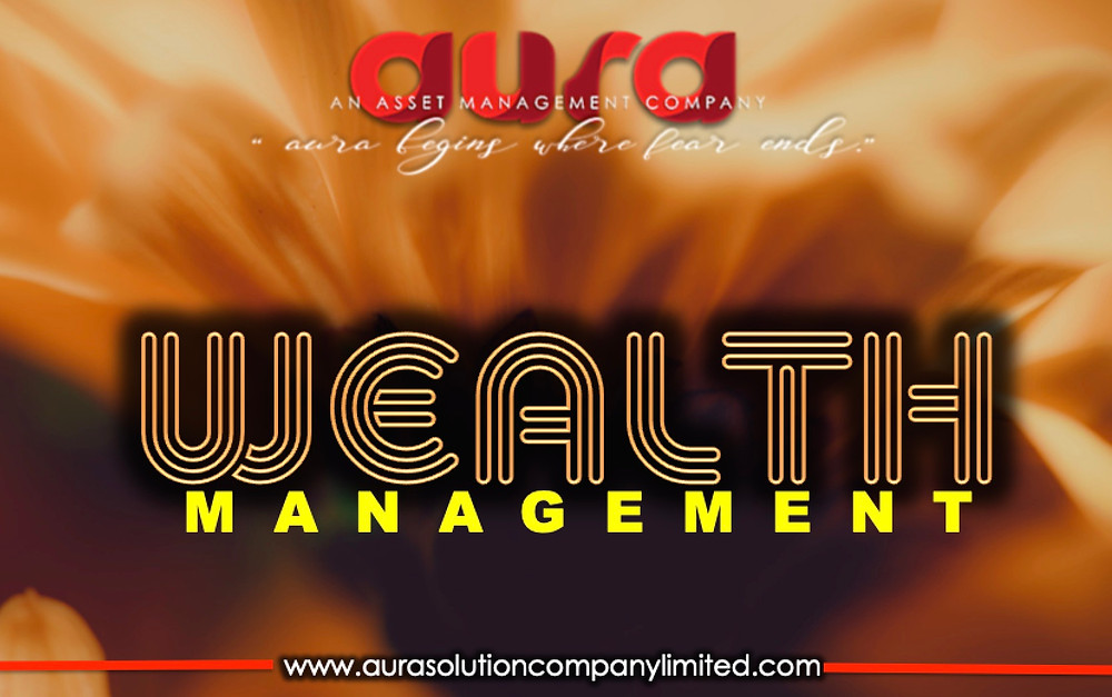 Private Wealth Management : Aura Solution Company Limited