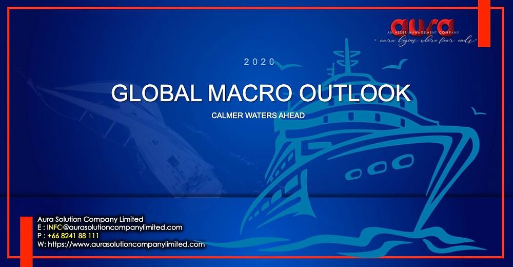 2020 Global Macro Outlook: acque più calme avanti: Aura Solution Company Limited