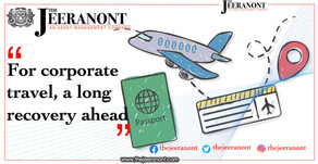 For corporate travel, a long recovery ahead : The Jeeranont