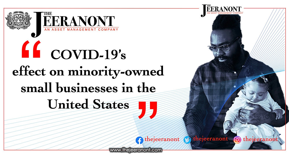 COVID-19's effect on minority-owned small businesses in the United States : The Jeeranont