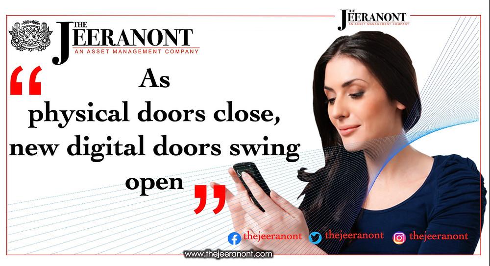 Когда физические двери закрываются, открываются новые цифровые двери: The Jeeranont