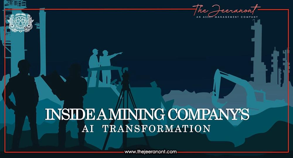 Inside a mining company's AI transformation : The Jeeranont