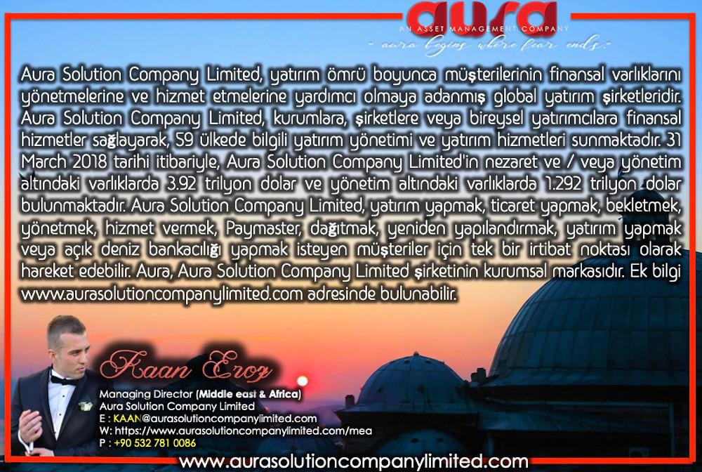 Varlık Yönetimi: Kaan Eroz : Managing Director (EMEA) : Aura Solution Company Limited