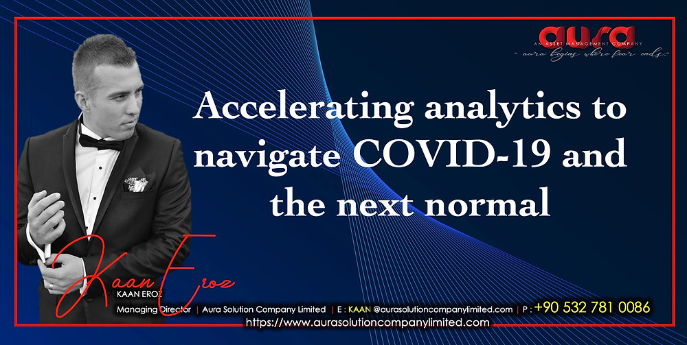 Accelerating analytics to navigate COVID-19 and the next normal : Aura Solution Company Limited