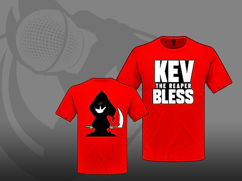 """KEV """"THE REAPER"""" BLESS"""