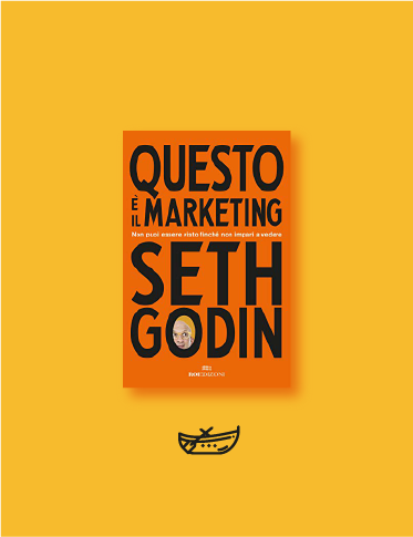 QUESTO È IL MARKETING SETH GODIN