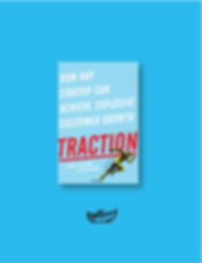 TRACTION GABRIEL WEINBERG AND JUSTIN MARES