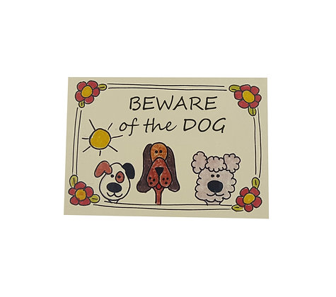 Beware the Dogs Sign