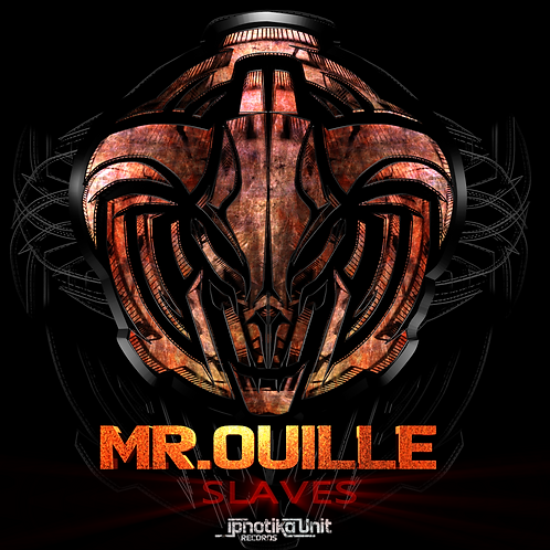 Mr Ouille - Slaves (IPN04)