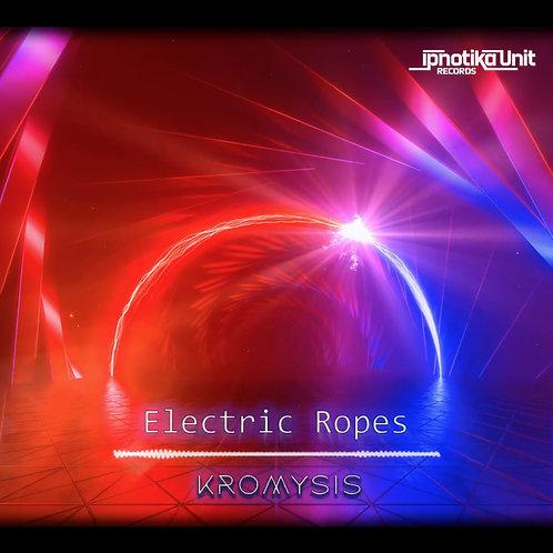 kromysis - Electric Ropes (IPN23 Hardstyle)