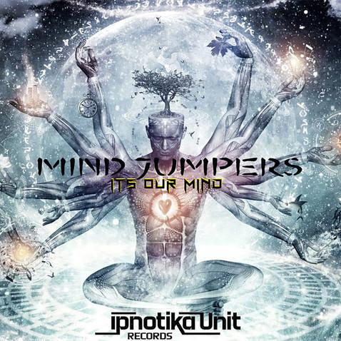 Mind Jumpers - Its Our Mind ( IPN21 Psytrance)