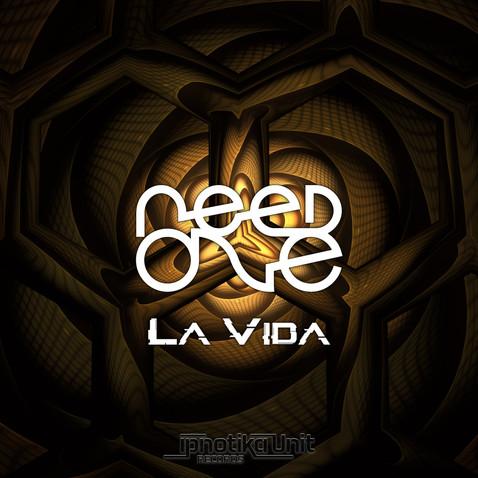 Need One - La Vida (IPN22 Psytrance)