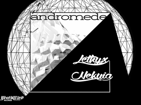 Lethyx Nekuia - Andromède (IPN07 PSYTRANCE)
