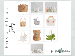 Fave Friday Finds - Easter Baskets