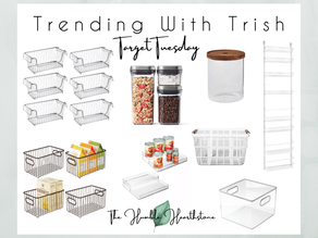 Trending With Trish x Target Tuesday - Spring In To Pantry Organization