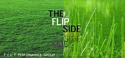 The FlipSide - TILT Performance Group