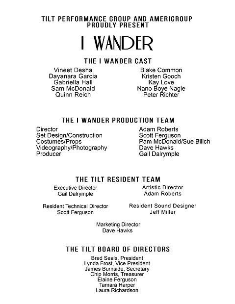 The Cast and Crew - I Wander - TILT Perf