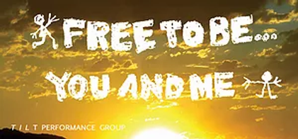 Free to be You and Me - TILT Performance