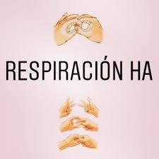 """Respiración """" HA"""""""