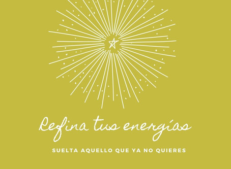 Refina tus energías