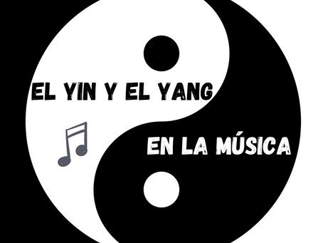 El Yin y el Yan en la Música