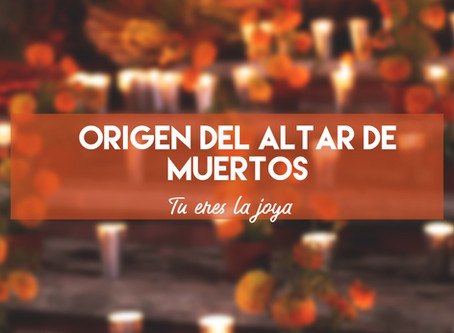 Origen del altar de muertos
