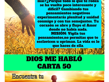 Carta 50 - Dios me Habló-Piensa en positivo, la vida es simple