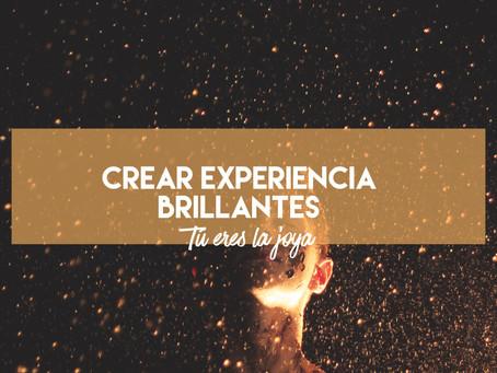 Crear experiencias brillantes