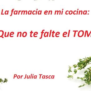 LA FARMACIA EN MI COCINA. CAPÍTULO 4: QUE NO TE FALTE EL TOMILLO!!