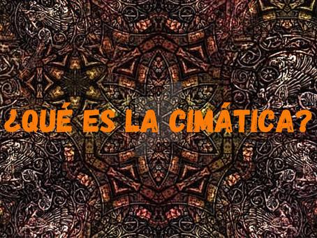 ¿Qué es la Cimática?