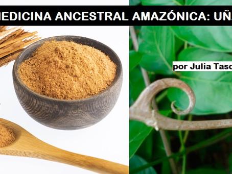 MEDICINA ANCESTRAL AMAZÓNICA: UÑA DE GATO