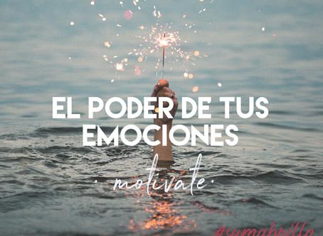 El poder de tus emociones