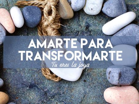 Amarte para Transformarte