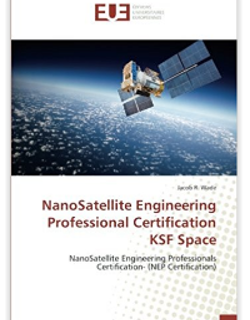 """KSF Space released the world's first """"NEP Certification"""" NanoSatellite Engineering Professi"""