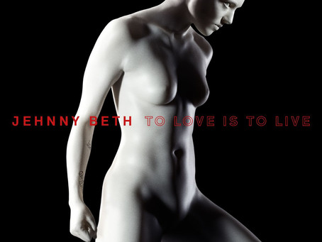 'To Love Is to Live' de Jehnny Beth