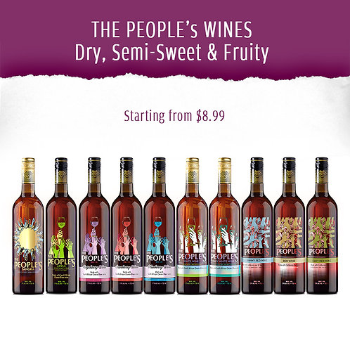THE PEOPLE's WINES - Dry, Semi-Sweet & Fruity