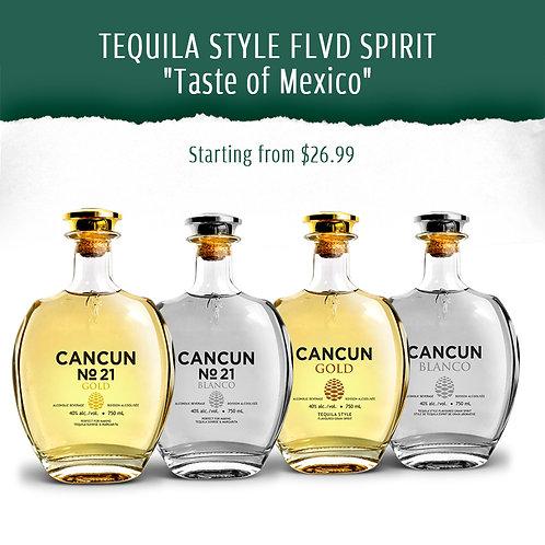 "TEQUILA STYLE FLVD SPIRIT ""Taste of Mexico"""