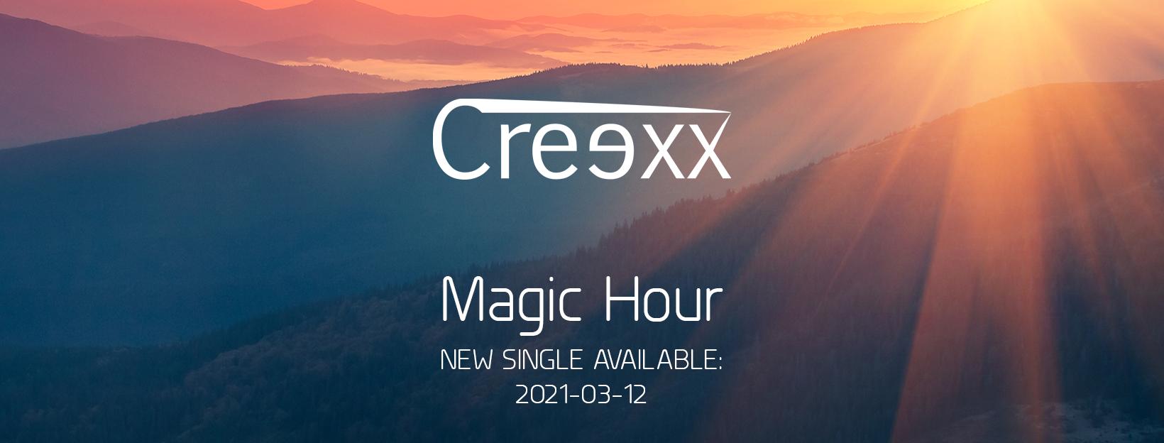 Creexx - Magic Hour