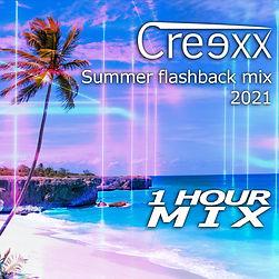 Creexx - Summer flashback mix 2021