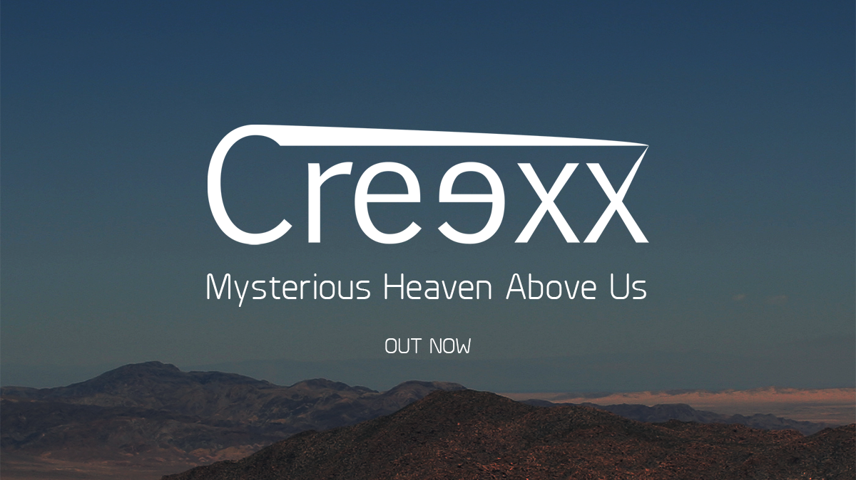 Creexx - Mysterious Heaven Above Us