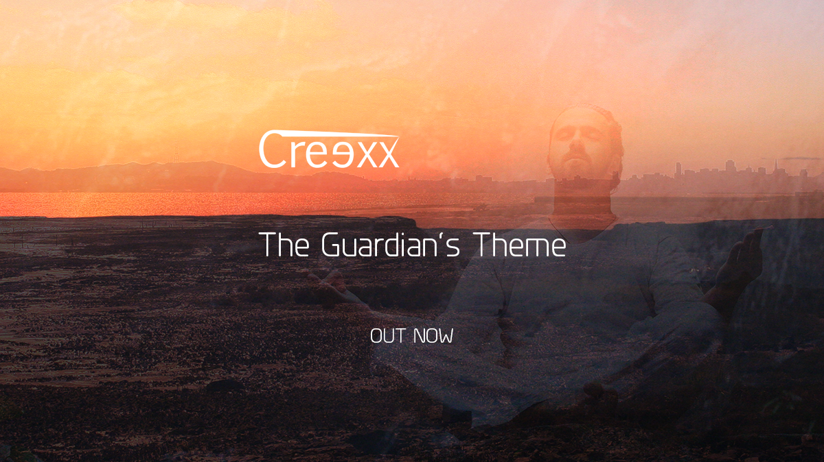 Creexx - The Guardian's Theme