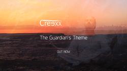 Creexx - The Guardian's Theme